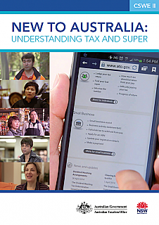 New to Australia: Understanding tax and super (CSWE Cert II, free download)