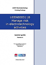 UEENEEE011B Manage risk in electrotechnology activities