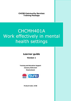CHCMH401A Work Effectively in Mental Health Settings