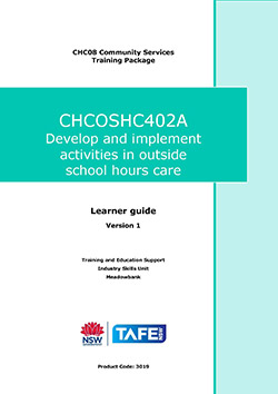 CHCOSHC402A Develop and implement activities in outside school hours care