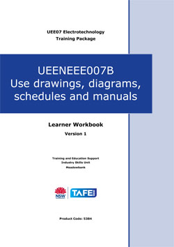 UEENEEE007B Use drawings, diagrams, schedules and manuals