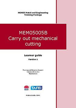 CARRY OUT MECHANICAL CUTTING