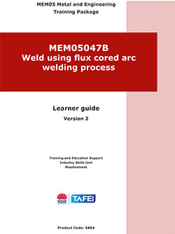 WELD USING FLUX CORED ARC WELDING PROCESS
