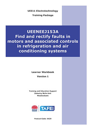 FIND & RECTIFY FAULTS IN MOTORS & ASSOCIATED CONTROLS IN REFRIGERATION & AIR CONDITIONING SYSTEMS