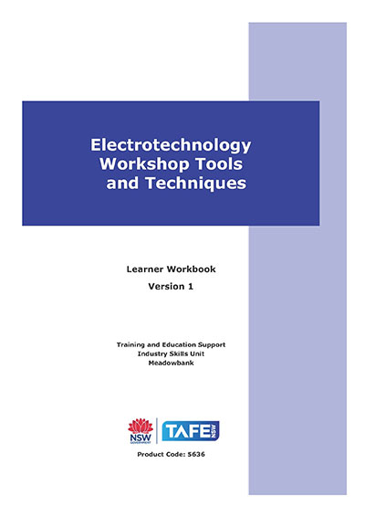 ELECTROTECHNOLOGY WORKSHOP TOOLS & TECHNIQUES