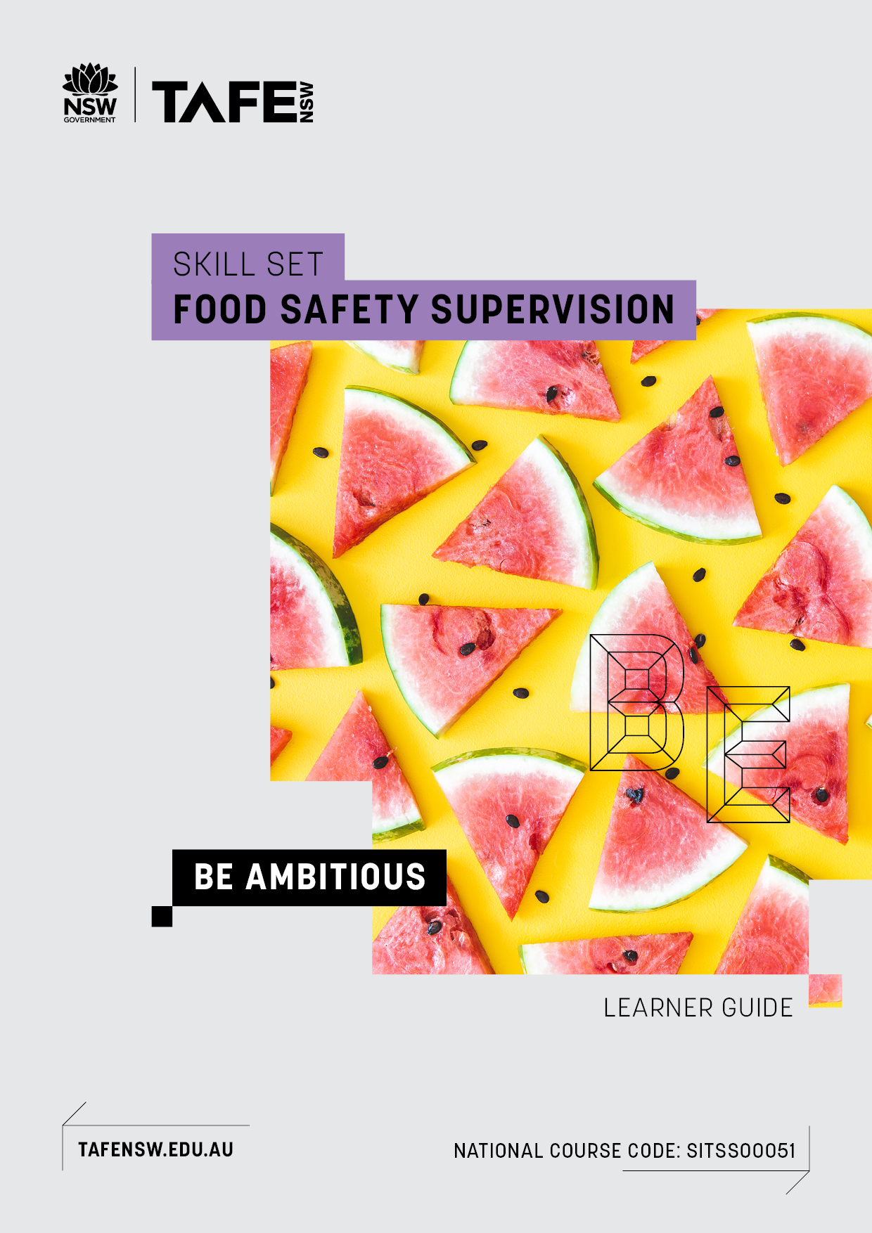 SITSS00051 Food Safety Supervision Skill Set - Learner Guide