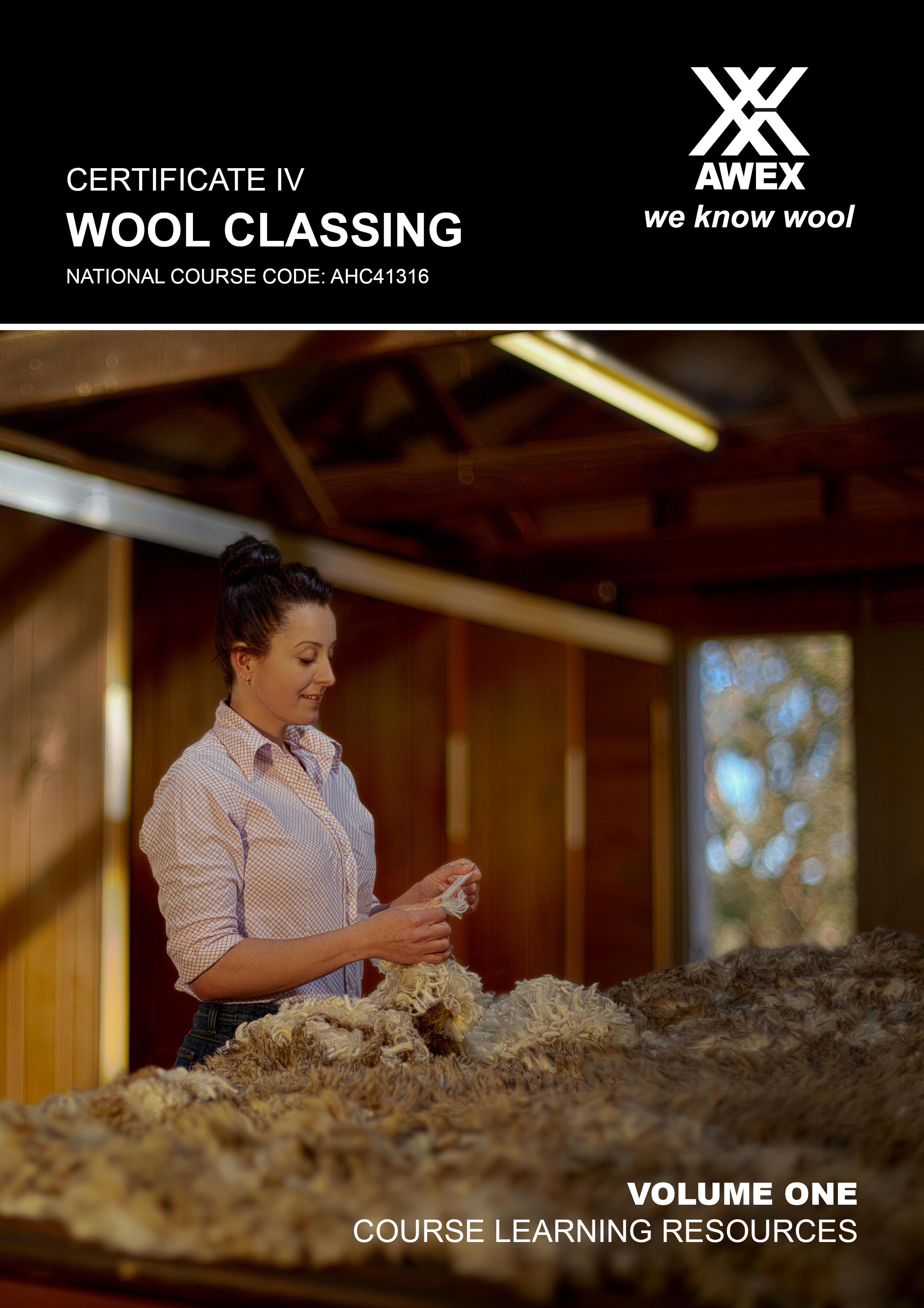 AHC41316 Certificate IV Wool Classing: Volume 1
