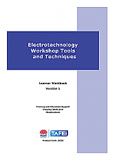 Electrotechnology Workshop Tools and Techniques Learner Workbook Version 1.
