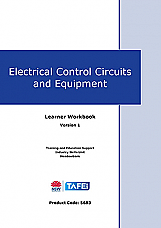 Electrical Control Circuits and Equipment Learner Workbook - Version 1