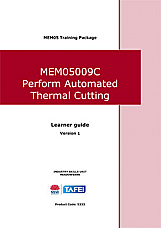 MEM05009C Perform Automated Thermal Cutting