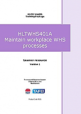 HLTWHS401A Maintain workplace WHS processes – Learner resource