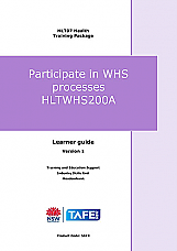 HLTWHS200A Participate in WHS processes – Learner resource