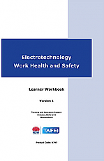 Electrotechnology Work Health and Safety Learner Workbook Version 1.