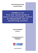 UEENEEJ153A Find and rectify faults in motors and associated controls in refrigeration and air conditioning systems
