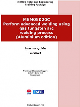 PERFORM ADVANCED WELDING USING GAS TUGSTEN ARC WELDING PROCESS - ALUMINIUM