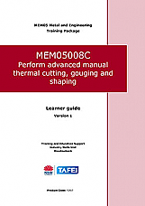 MEM05008C Perform advanced manual thermal cutting, gouging and shaping